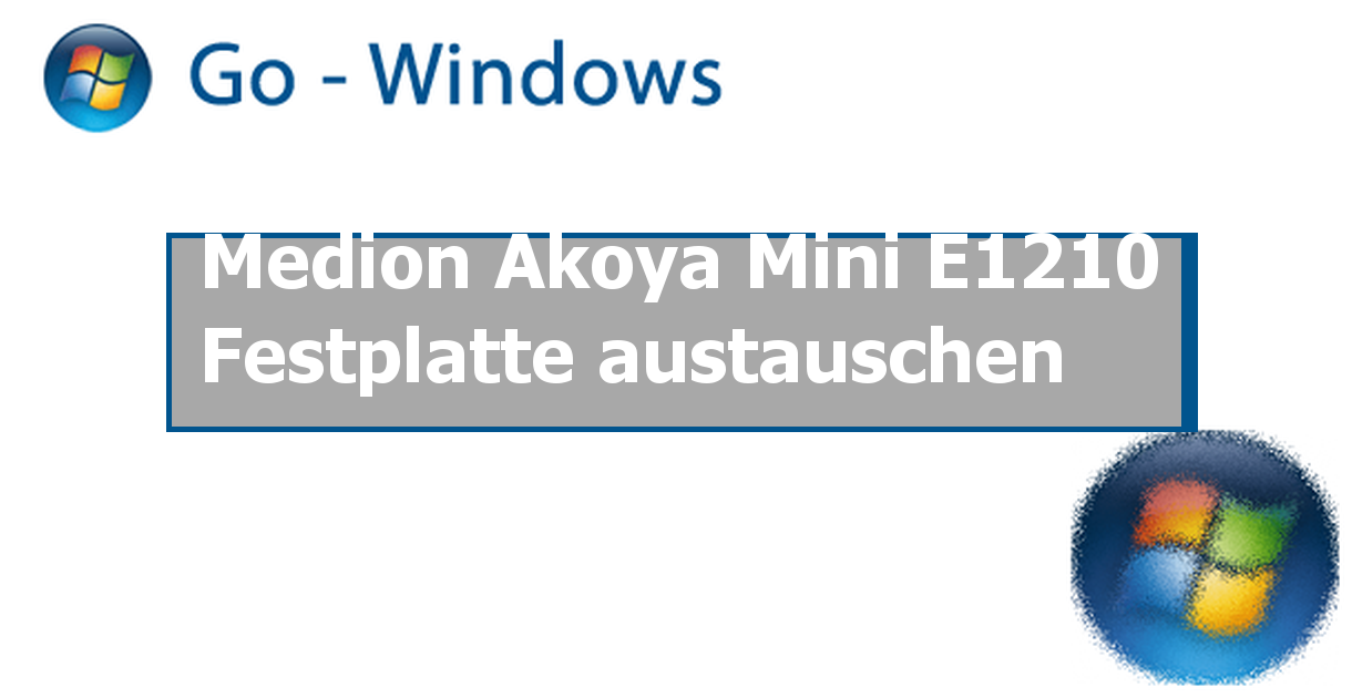 Medion Akoya Mini E1210 Festplatte Austauschen Pc Hardware Treiber