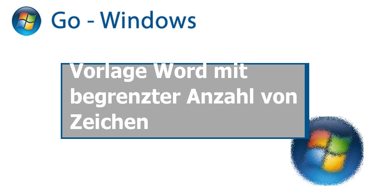 Vorlage Word mit begrenzter Anzahl von Zeichen ✓ MS Office Forum