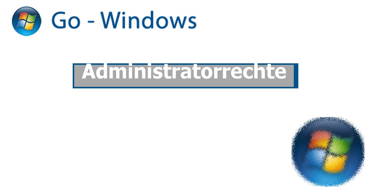 Administratorrechte Windows 7