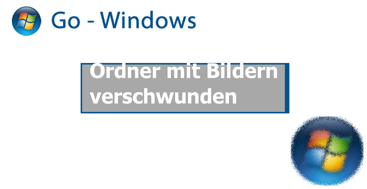 Windows 10 Ordner Verschwunden