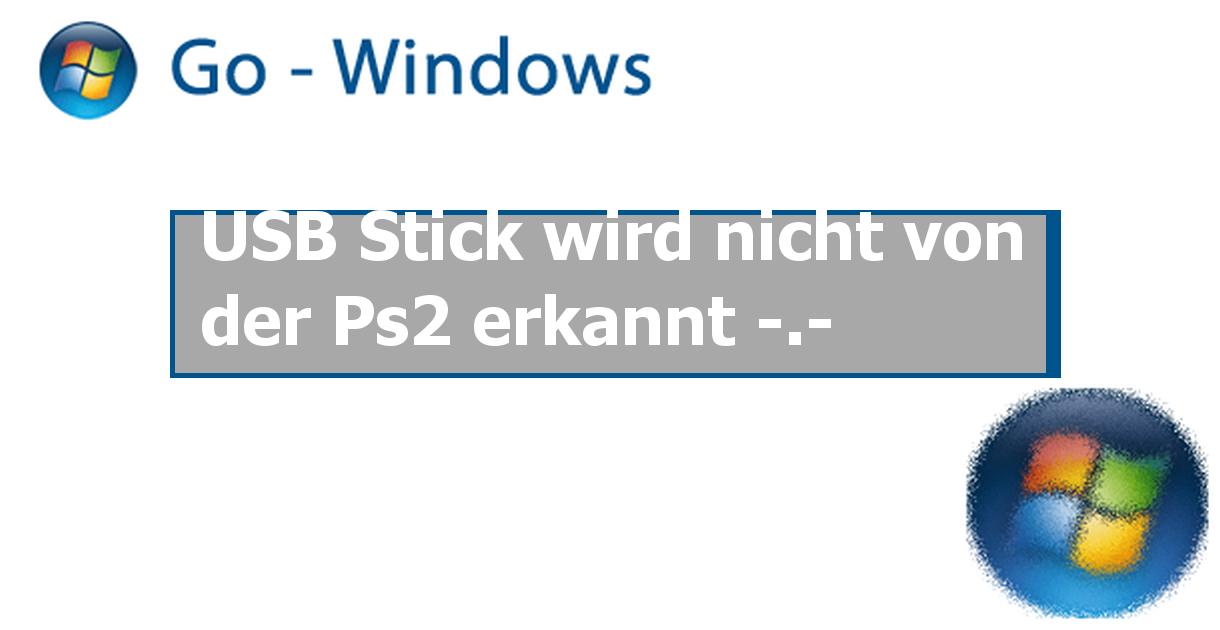 usb stick wird nicht von der ps2 erkannt windows 7 forum. Black Bedroom Furniture Sets. Home Design Ideas
